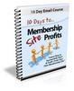 Thumbnail 10 Days To Membership Profits (PLR)