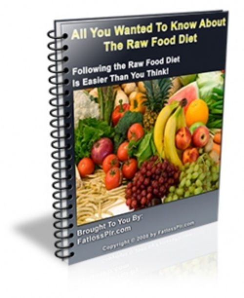 Product picture All You Wanted To Know About The Raw Food Diet